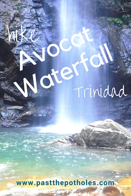 Tall waterfall falling into turquoise water and rocks with text: Hike Avocat Waterfall Trinidad