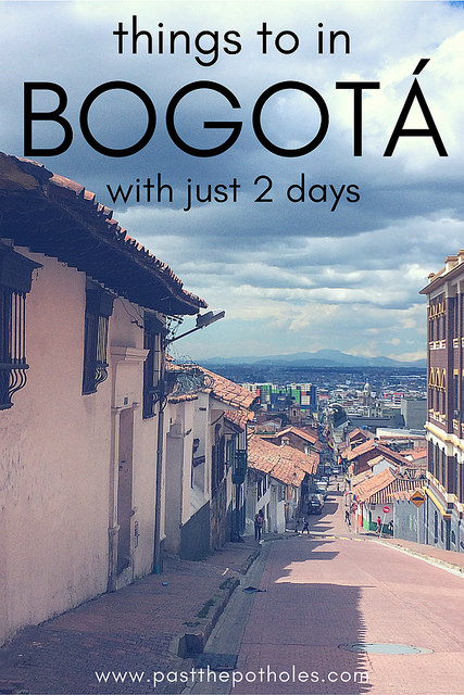 Candelaria street in Bogota, Colombia with text: Things to do in Bogota with just 2 days.