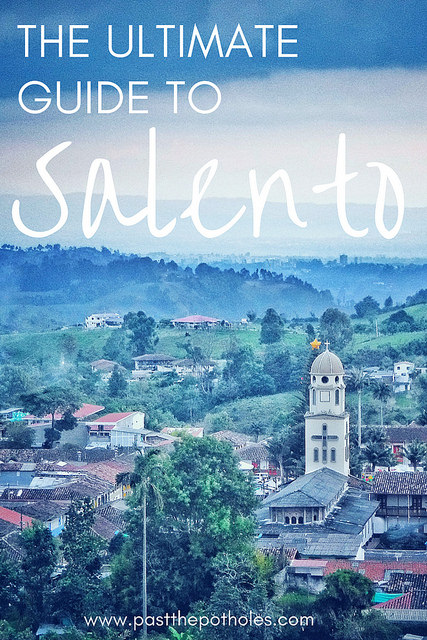 View of Salento from lookout with text: the ultimate guide to Salento