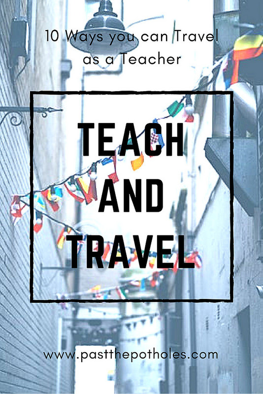 Decorated street with text: Teach and Travel