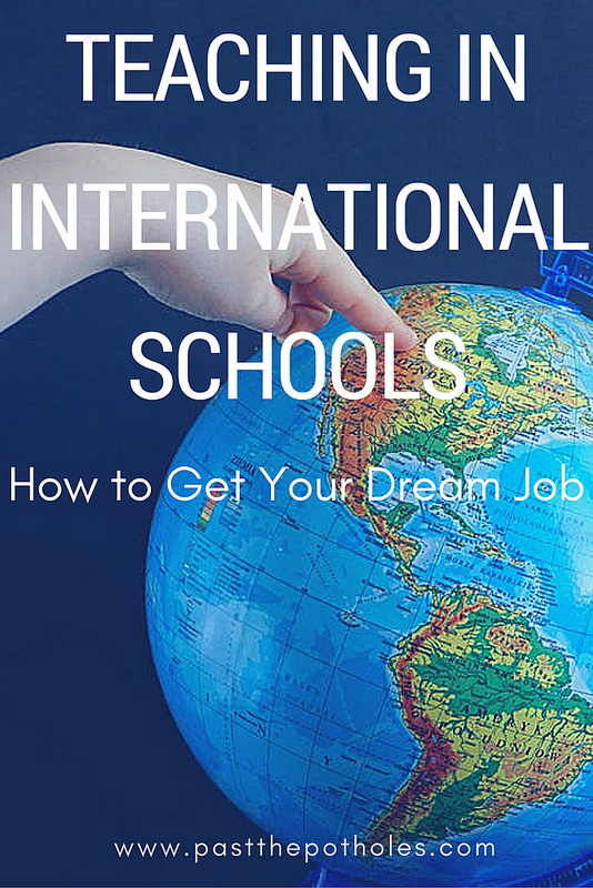 Pointing at a globe with the text: Teaching in International Schools. How to get your dream job.