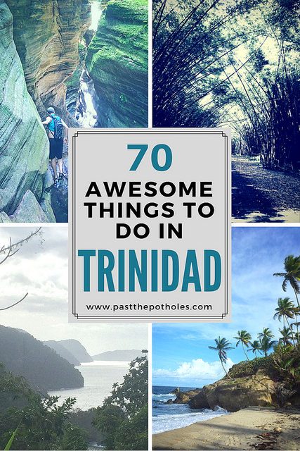 Four images of nature in Trinidad with text: 70 awesome things to do in Trinidad.