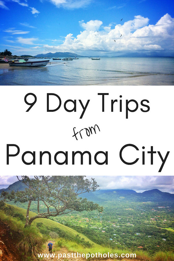 Fishing boats and mountain views with text: 9 Day Trips from Panama City.