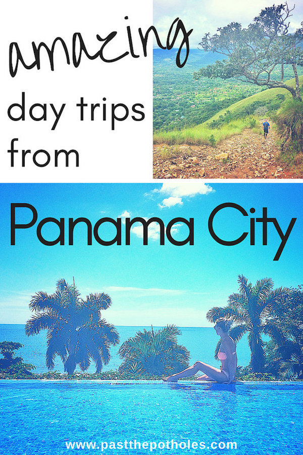 Palm trees, infinity pools and mountain views with text: Amazing day trips from Panama City.