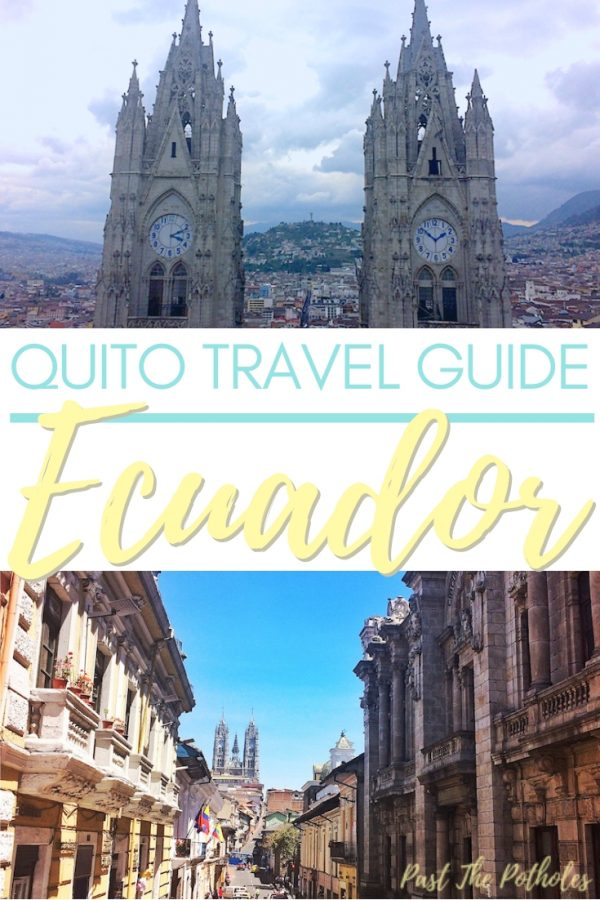 Church towers and colonial buildings with the text: Quito Travel Guide, Ecuador.