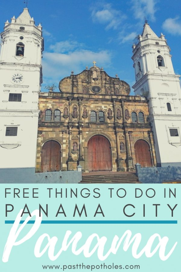 Cathedral in Panama City with text: Free Things to do in Panama City, Panama