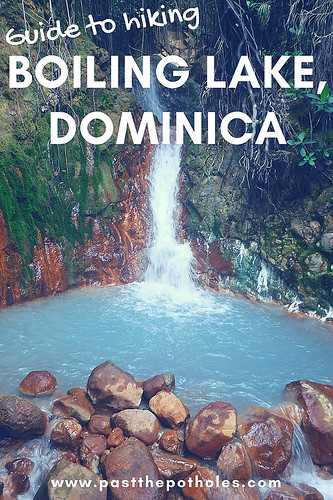 Waterfall into sulphur hot spring with text: Guide to hiking Boiling Lake, Dominica.