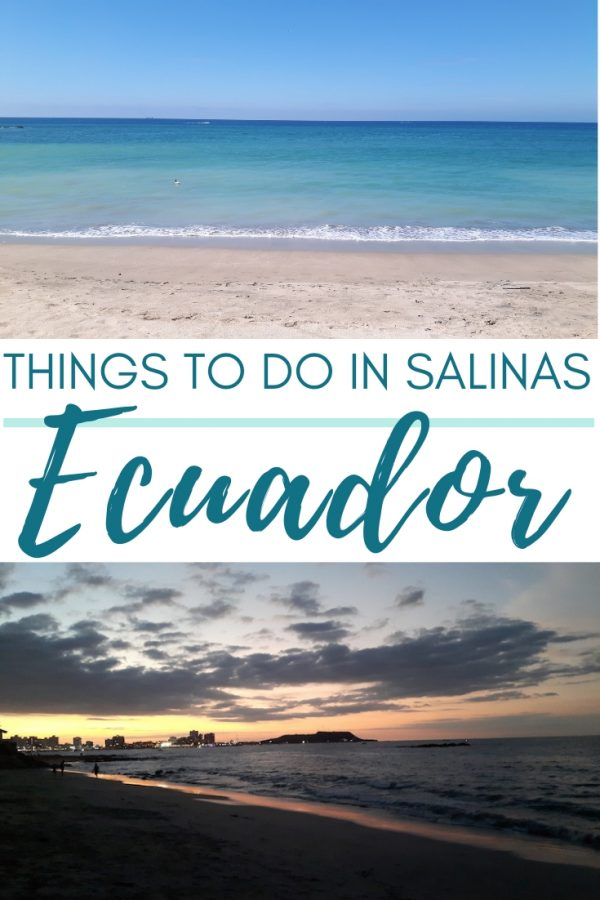Ecuador beaches images in the sun and sunset with text: Things to do in Salinas Ecuador.