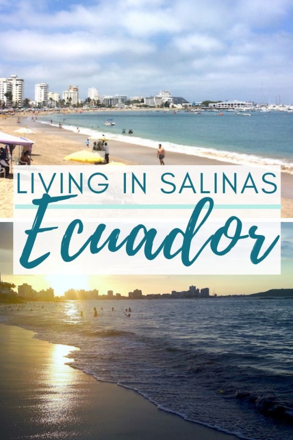 Ecuador beaches images in the sun and sunset with text: Living in Salinas Ecuador.