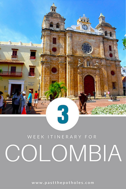 Cartagena Cathedral with text: 3 week itinerary for Colombia