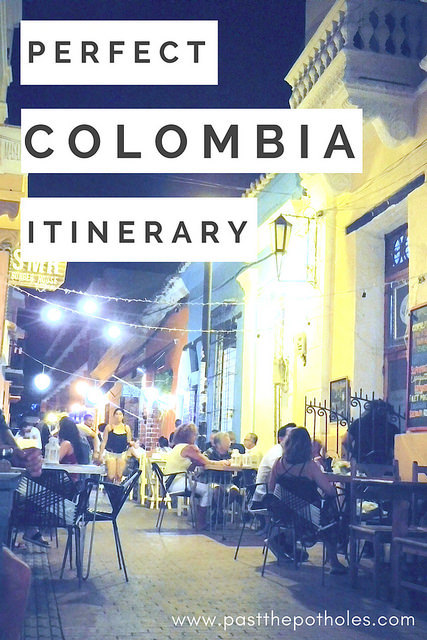 Night street scene with bistro tables and lights. Text overlay: Perfect Colombia Itinerary.