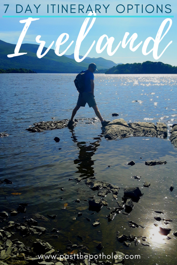 Man balancing on rocks in a lake in Killarney National Park with text: 7 day itinerary options Ireland.