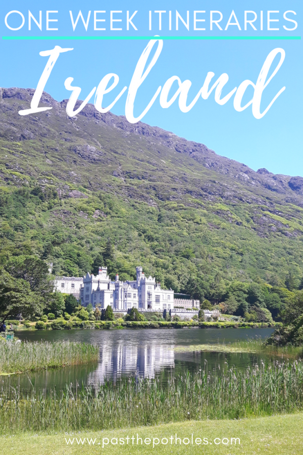 Grand Kylemore Abbey between lake and hillside with text: One Week Itineraries, Ireland.