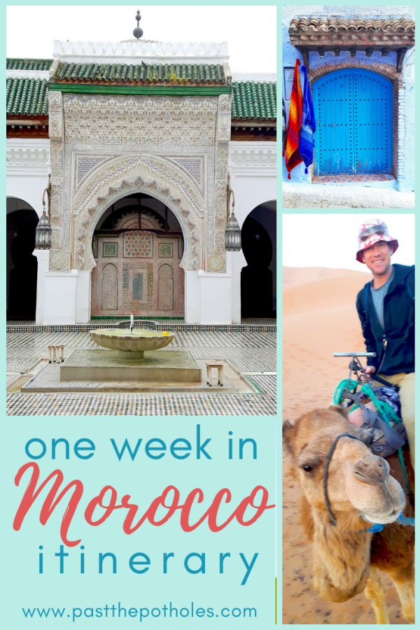 Compilation of images with text: one week in Morocco itinerary