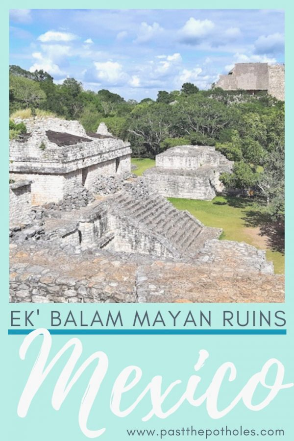 Stone temples in the jungle with the text: Ek' Balam Mayan Ruins, Mexico