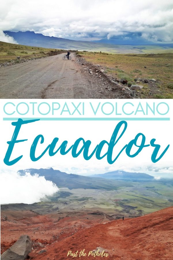 Stunning views hiking Cotopaxi National Park with text: Cotopaxi Volcano, Ecuador.