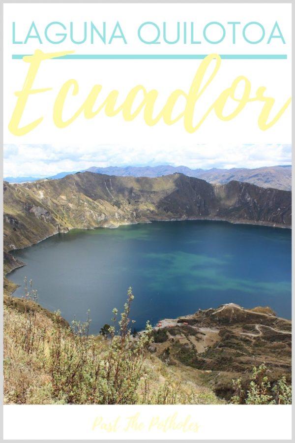 Bright blue volcano lake with text: Laguna Quilotoa Ecuador.