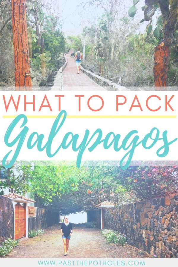 Cactus lined path and walking down an alley with the text: What to pack for Galapagos.