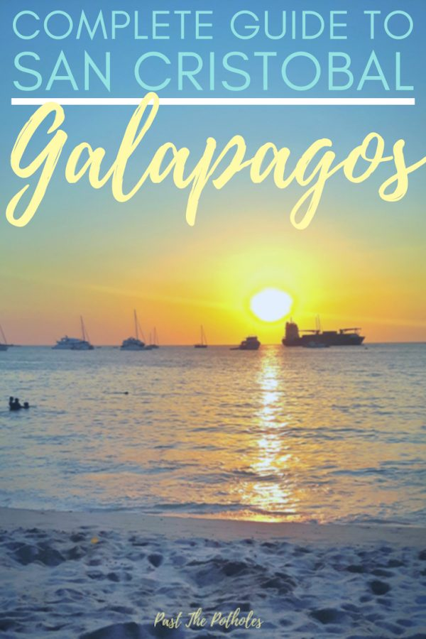 Sunset at Playa Mann with text: Complete Guide to San Cristobal, Galapagos