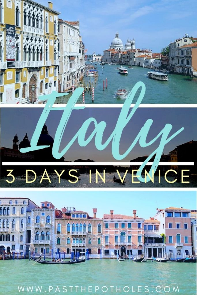3 days in Venice Italy itinerary with images of Venice.